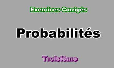 Exercices Corrigés Sur Les Probabilités 3eme en PDF