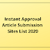 Instant Approval Article Submission Sites List 2020