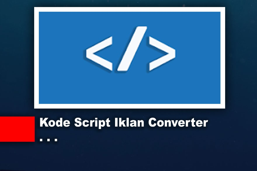 Alat Parser Kode Script Iklan Converter