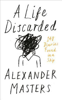 A Life Discarded by Alexander Masters - Reading, Writing, Booking Blog
