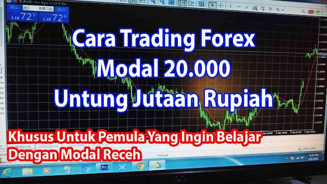 Cara trading forex modal 20.000