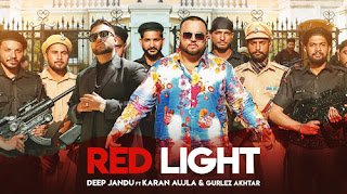 RED LIGHT LYRICS – Deep Jandu & Karan Aujla