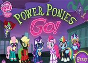MLP Power Ponies Go