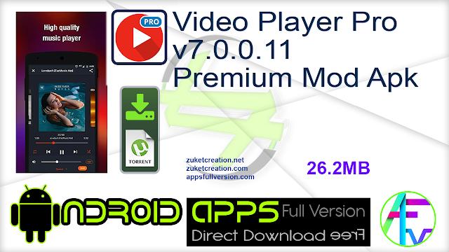 Video Player Pro v7.0.0.11 Premium Mod Apk