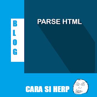 Parse HTML dan JAVASCRIPT - Cara Si Herp