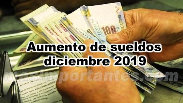 aumento de sueldos en diciembre 2019