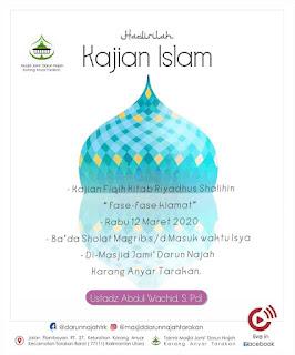 Hadirilah Kajian Fiqih Kitab Riyadhus Shalihin di Masjid Darun Najah Karang Anyar Tarakan 20200311 - Kajian Islam Tarakan