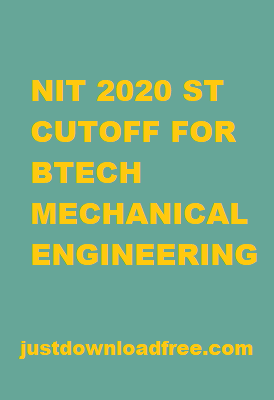 NITs ST CUTOFF 2020 FOR BTECH MECHANICAL ENGINEERING (ROUND 6 RANK WISE)