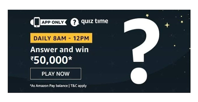 Amazon Daily Quiz Answer win - 50000