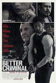 فيلم Better Criminal 2016 مترجم