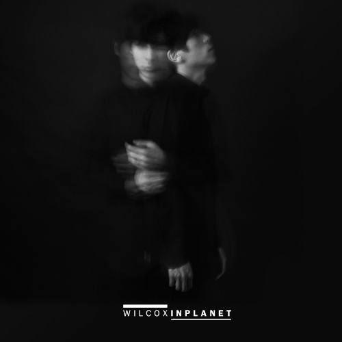[Single] Wilcox – In Planet