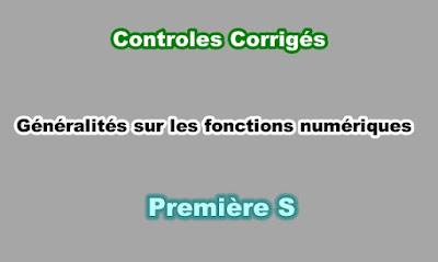 Contrôles Corrigés Généralités sur les Fonctions Numériques Première S PDF
