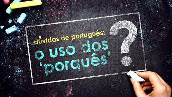 duvidas portugues quando usar por que