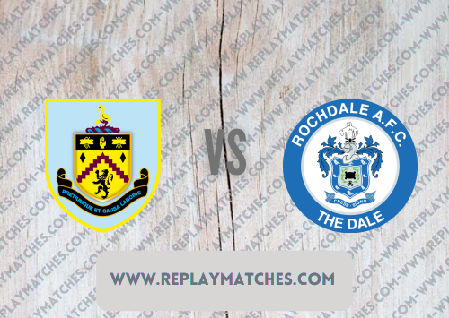Burnley vs Rochdale Highlights 21 September 2021
