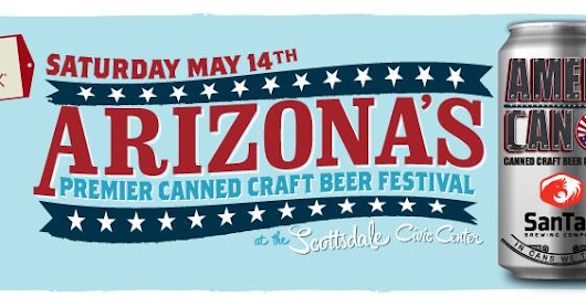 Its almost time for Ameri-Can Canned Beer Festival!
