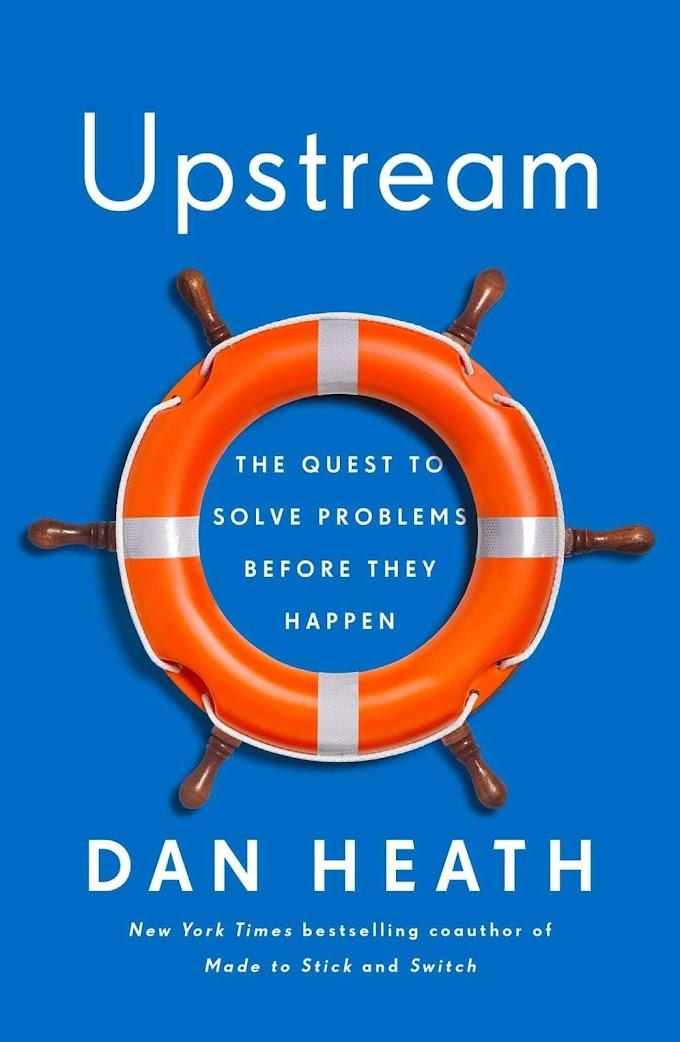 Upstream by Dan Heath Ebook Download
