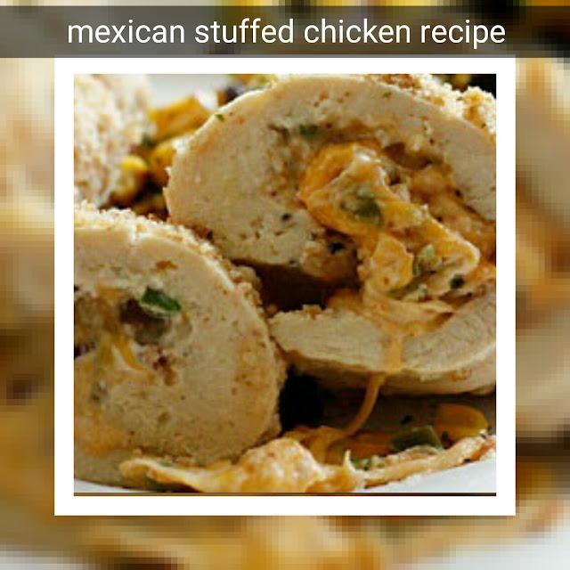mexican-stuffed-chicken-recipe