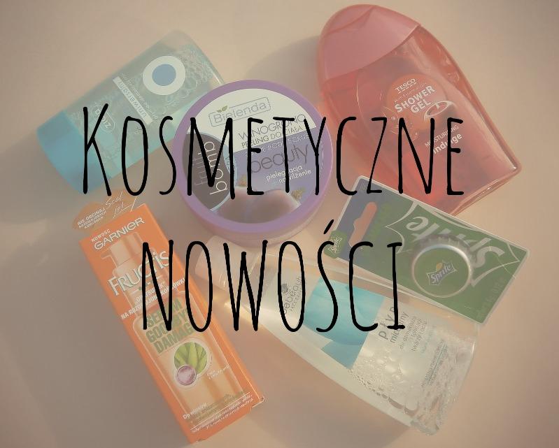 Kosmetyczne NOWOŚCI - łowca promocji to ja! :)