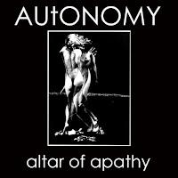"AUtONOMY ""altar of apathy""  7"""