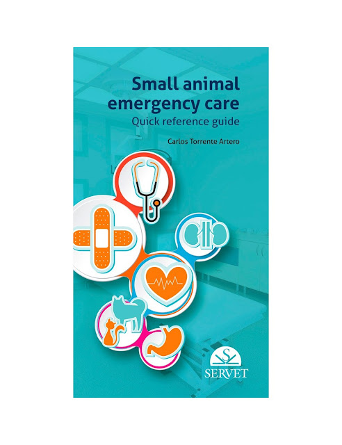 Small animal emergency care quick reference guide - WWW.VETBOOKSTORE.COM