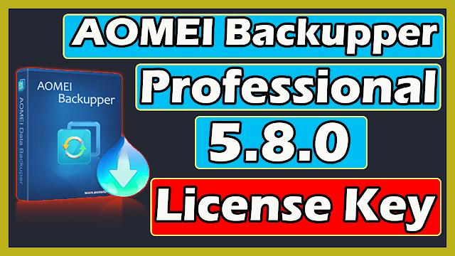 Download AOMEI Backupper Professional 5.8.0 License Key 2020