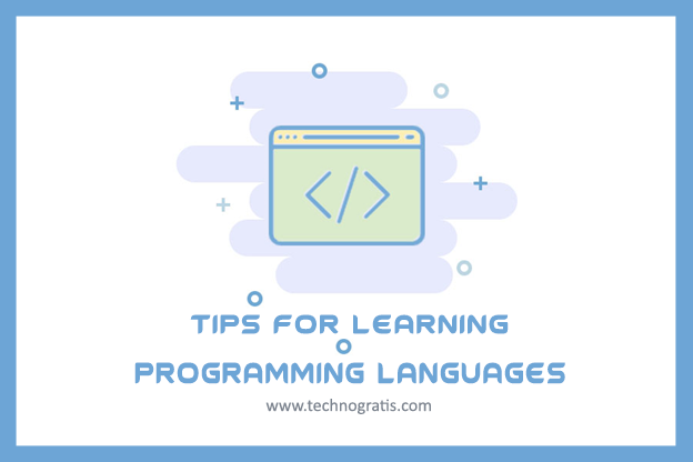 Tips for Learning Programming Languages