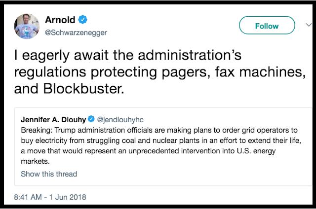 June 1 @schwarzenegger responding to Trumps demand that US buy electricity from coal plants