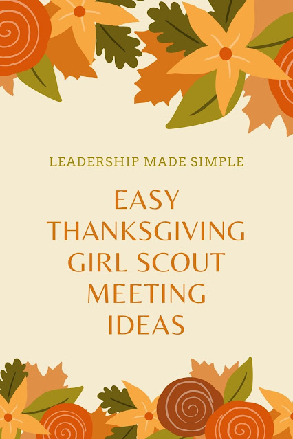 Easy Thanksgiving Girl Scout Meeting Ideas