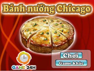 Game làm bánh nướng Chicago ngon nhất