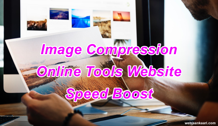 Online-Tools-Images-Compression-Se-Website-ki-Speed-Kaise-Badhaye