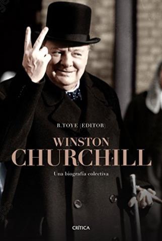 Winston Churchill. Una biografía colectiva