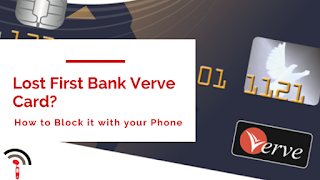 Block lost or Stolen First Bank Verve card via SMS
