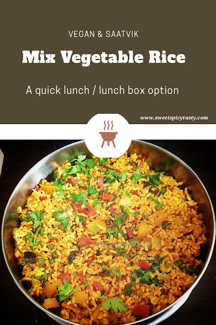 mix vegetable rice is very simple yet flavorful at the same time .There are no spl fancy spice mixes needed just the usual ones we have in our kitchen shelves. You can quickly prepare this flavourful rice for your lunch .it is vegan and GF friendly too.