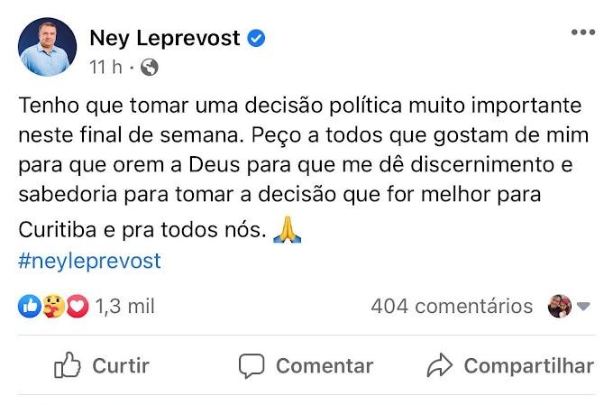 Ney Leprevost pede orações para tomar decisão sobre seu futuro na eleição de Curitiba