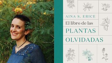 Las plantas olvidadas, una recuperación de los usos tradicionales de nuestras plantas