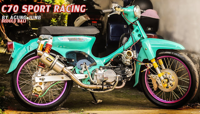 C70 Modifikasi Racing Sporty by Agung Jumbb Bedulu Bali!!