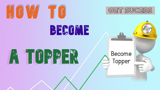 HOW TO BECOME A TOPPER