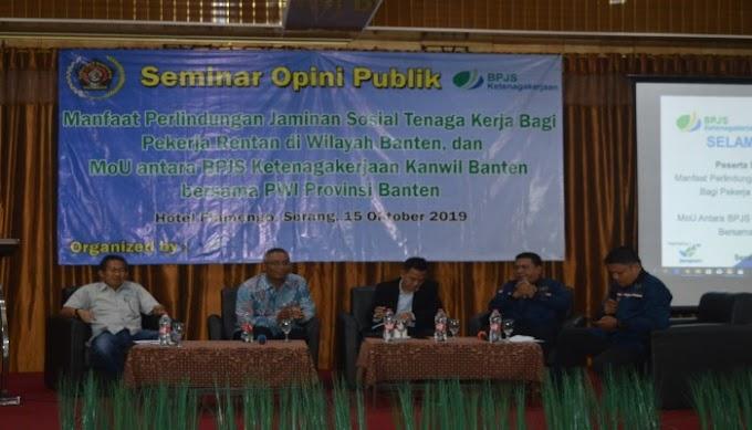 Gelar Seminar Jamsos Bagi Pekerja, BPJS Ketenagakerjaan Gandeng PWI Banten