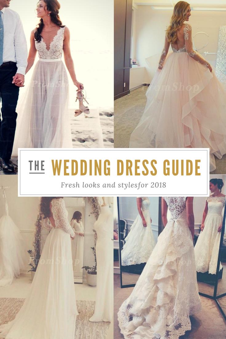Wedding Dresses Guide 2018 - Nature Whisper