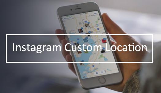 Instagram Custom Location