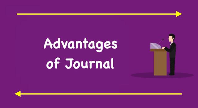 Advantages of Journals