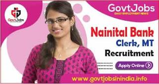 Nainital Bank Clerk, MT Recruitment 2021