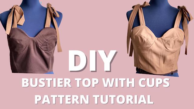 DIY How To Make Bustier Top , Dress Pattern Tutorial