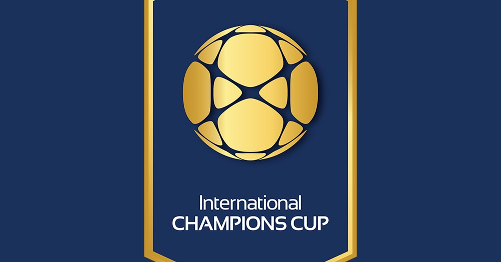 Jadwal Lengkap Sepak Bola International Champions Cup Icc 2018 Kabarduniaterbaru