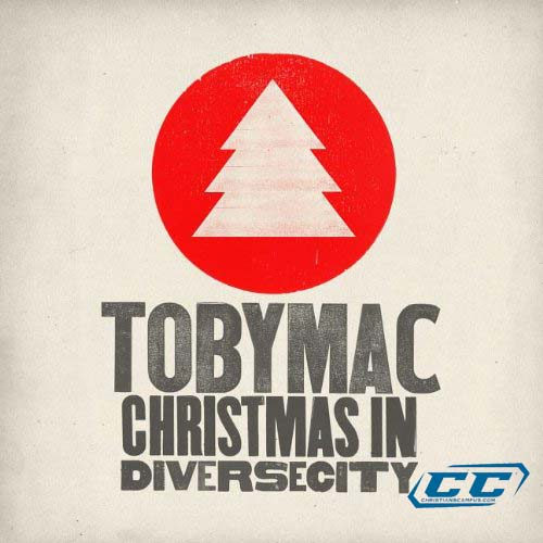 TobyMac - Christmas in Diverse City 2011 English Christian Album