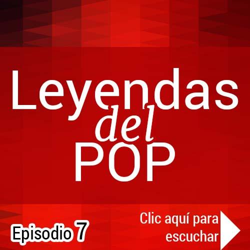 Leyendas del pop #7