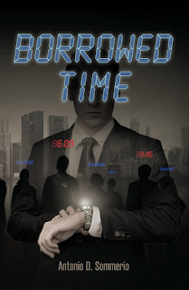 A.D. Sommerio, Antonio D. Sommerio, Borrowed Time, borrowed time book, borrowed time novel, thriller book