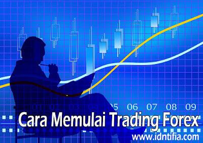 cara memulai trading forex untuk pemula