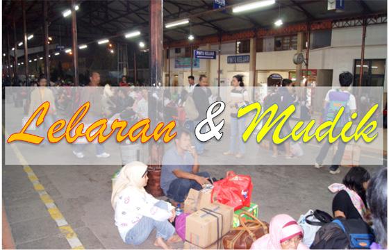 Apa sebenarnya arti kata Mudik dan Lebaran Apa sebenarnya arti kata MUDIK dan LEBARAN?
