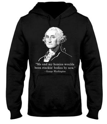 Me and my homies woulda been stackin' bodies by now T Shirt Hoodie Sweatshirt. GET IT HERE